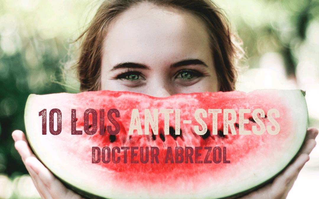 10 Lois anti-stress